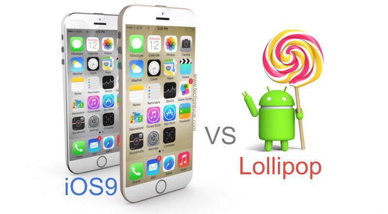 ios9 vs android lollipop