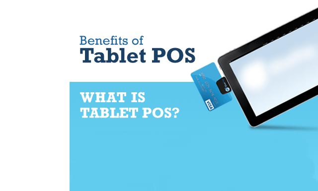 Benefits tablet pos