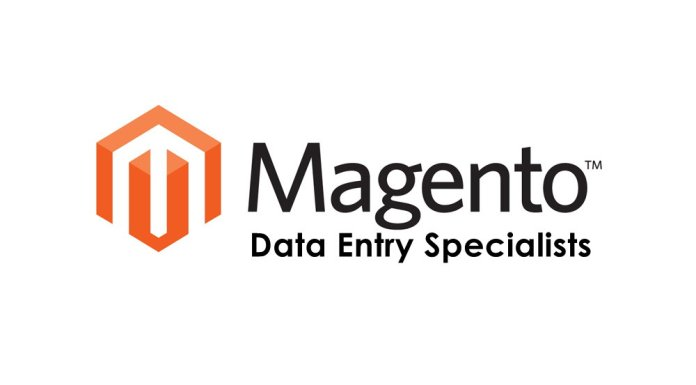 Magento Data Entry Specialists