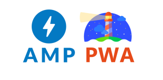 Accelerated Mobile Page (AMP) or Progressive Web App (PWA) Benefits