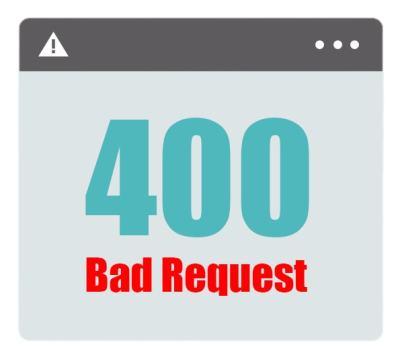400 Bad Request HTTP Status Code