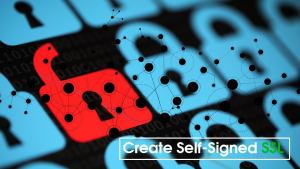 Create Self Signed SSL Certificate
