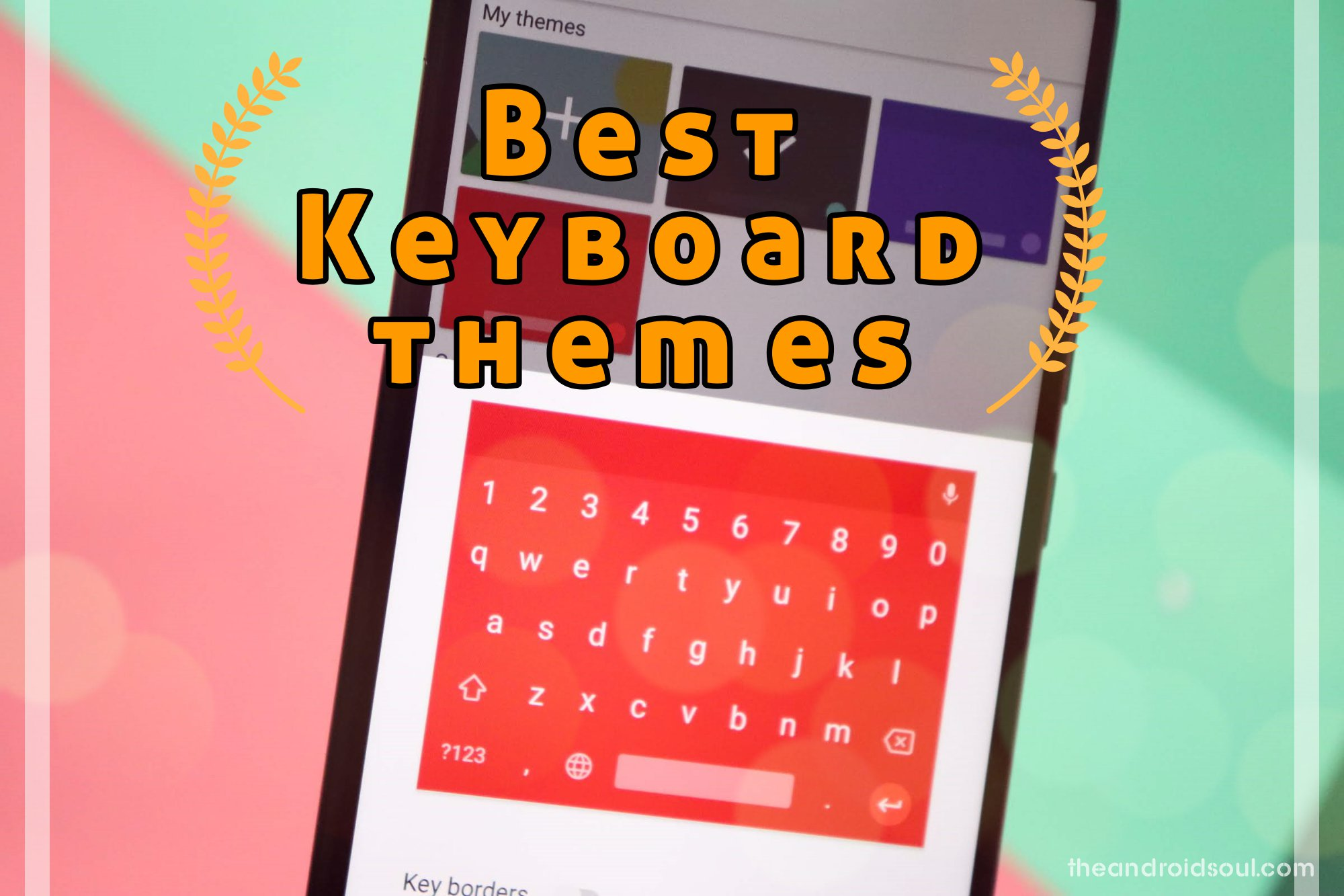 Pick up the best keyboard theme for your Android device from
