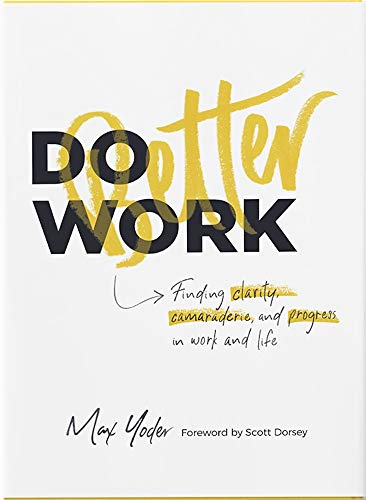 Do Better Work book by Max Yoder
