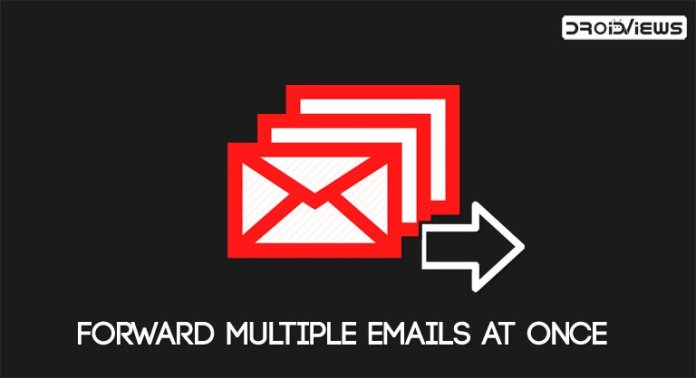 multiple email forwarding in gmail