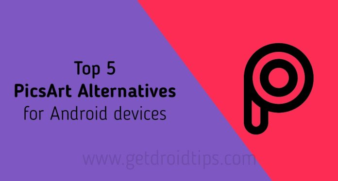 Top 5 PicsArt Alternatives for Android