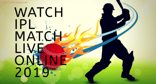 How To IPL Live Streaming Online   Top 6 Best Methed 2019