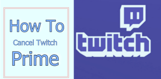 How To Cancel Twitch Prime Subscription