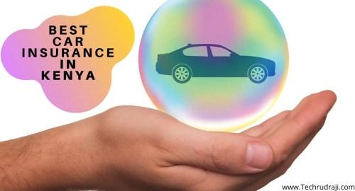 Top 10 Best Car Insurance Companies In Kenya   2019