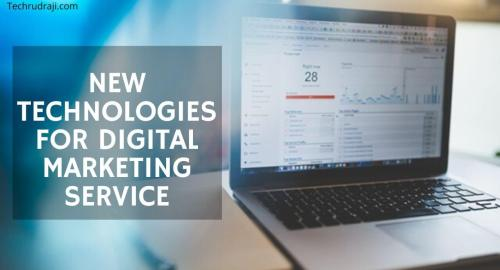 New Technologies For Digital Marketing Service In 2020