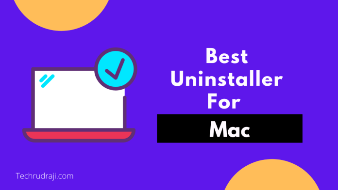 best uninstaller for Mac