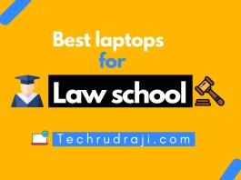 Best Laptops for Law School