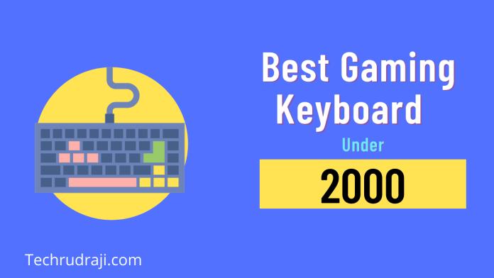 best gaming keyboard under 2000