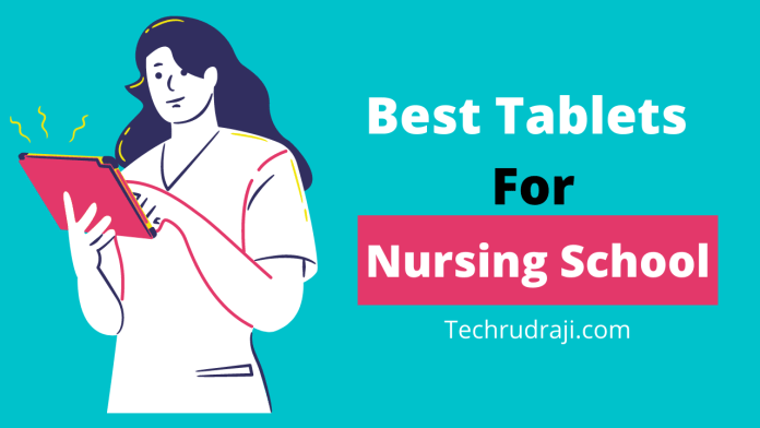 best tablet for nursing school
