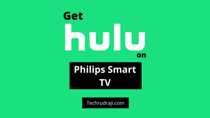 how to get Hulu on Philips smart tv