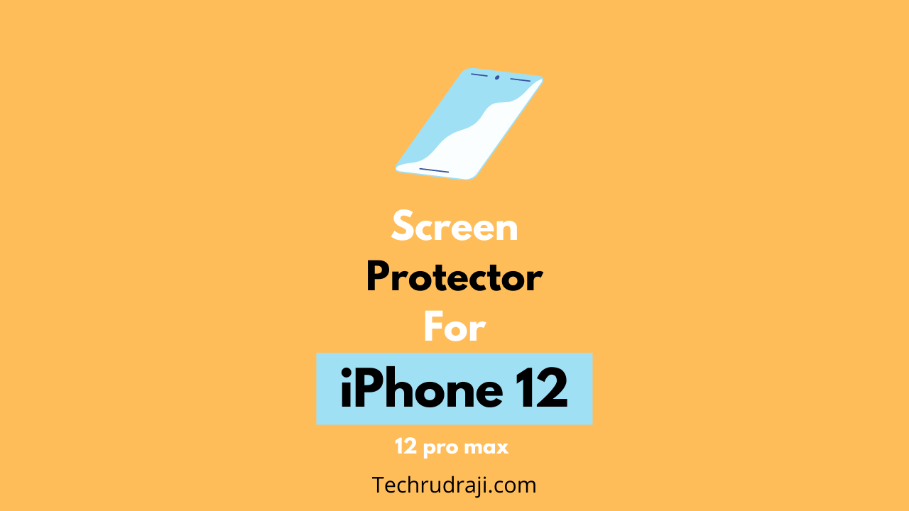 best screen protector for iphone 12 pro max
