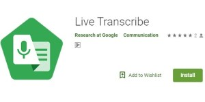 How to Install Google's Live Transcribe Feature on your Android Smartphone