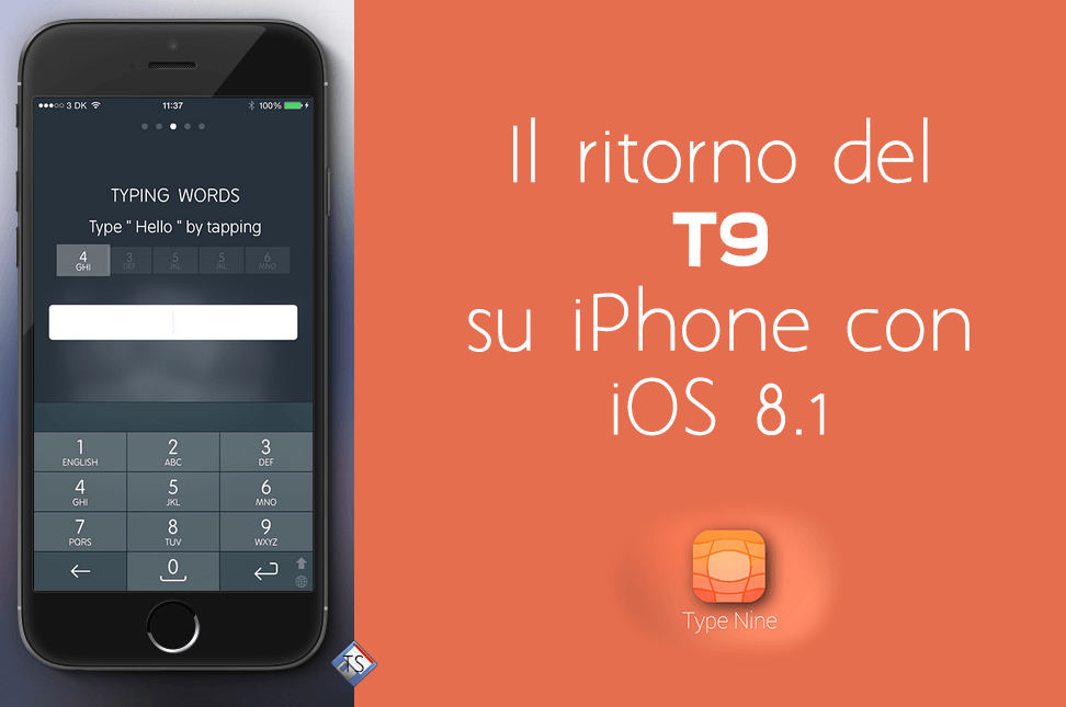 Il ritorno del T9 su iPhone con Type Nine!