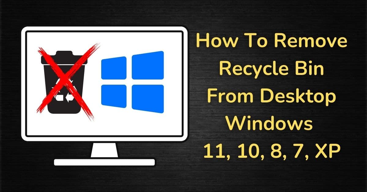 How To Remove Recycle Bin From Desktop Windows