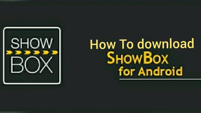 How to download showbox for android
