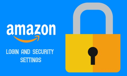 Amazon Login and Security Settings