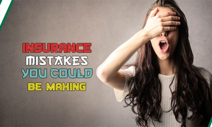 Insurance Mistakes You Could Be Making