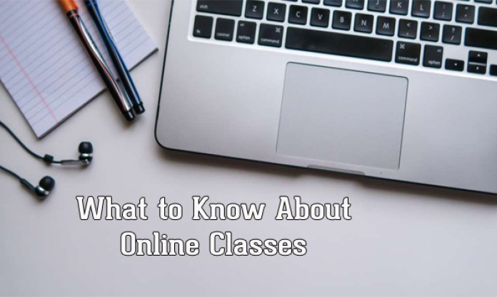 What to Know About Online Classes