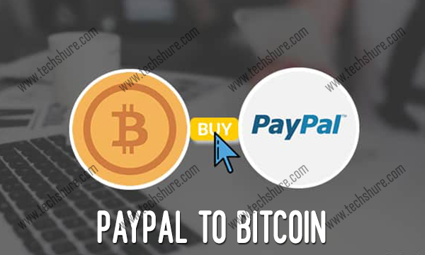 PayPal to Bitcoin