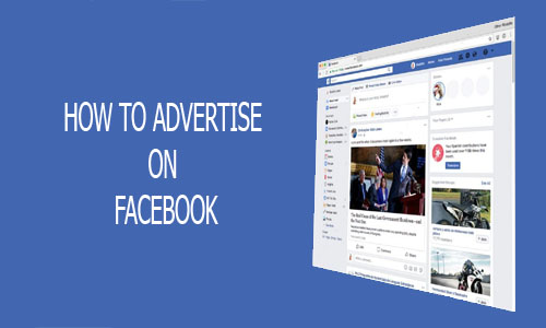 How to Advertise on Facebook - Facebook Ads