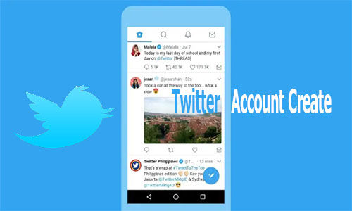 Twitter Account Create - Twitter Account Sign In | Create Twitter Account