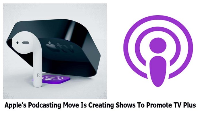 Apple's Podcasting Move Is Creating Shows To Promote TV Plus