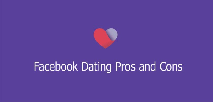 Facebook Dating Pros and Cons