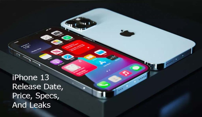 iPhone 13 Release Date, Price, Specs, And Leaks