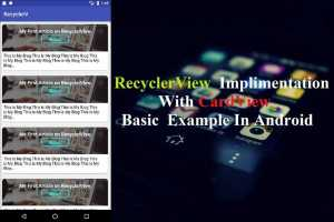 RecyclerView Implementation With CardView  Basic  Example In Android