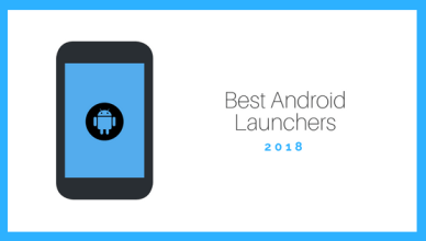 Best Android Launchers 2018