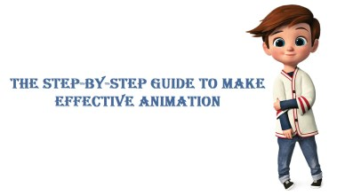 Guide to Make Effective Animation