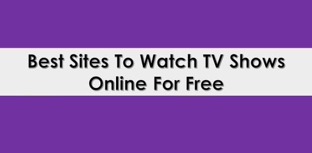 Watch-tv-shows-online-free