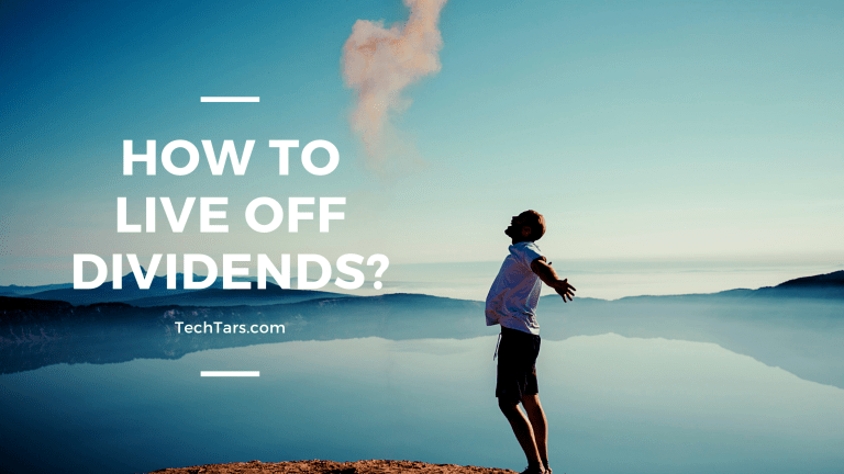 How to Live off Dividends?