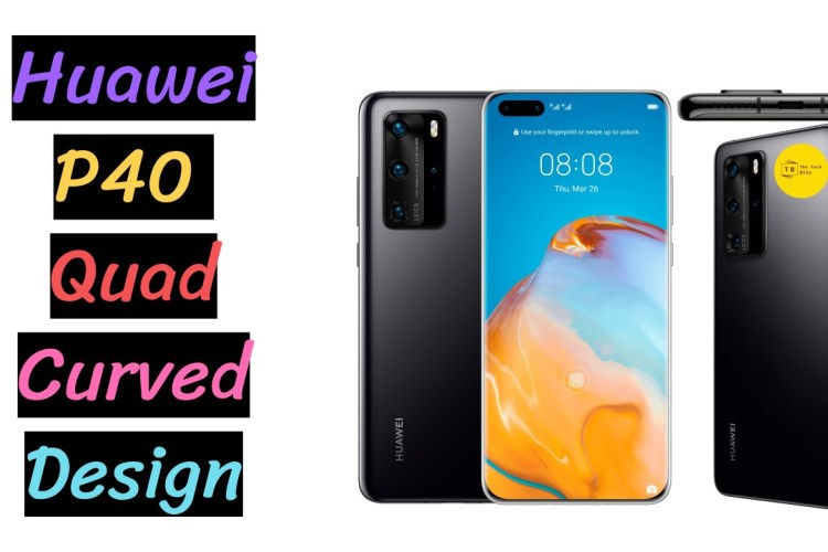 Closer Look of Huawei P40 Pro Quad curved design