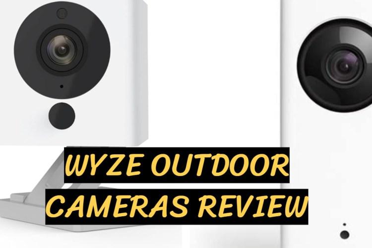 wyze outdoor cameras review