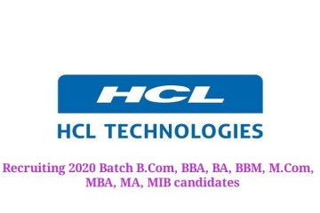 HCL recruiting 2020 batch B.Com, BBA, BA, BBM, M.Com, MBA, MA, MIB Students