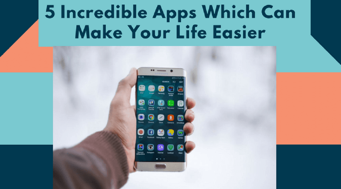 5 Incredible Apps