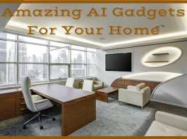 Amazing AI Gadgets For Your Home
