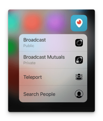 Periscope 3D touch shortcuts