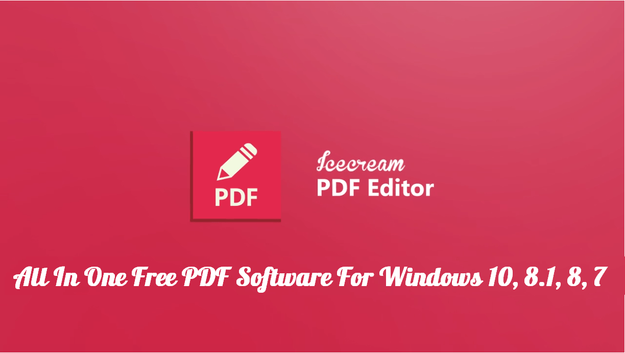 The Best Top 10 PDF Editors For Windows 10 | 8 1| 7 Free And