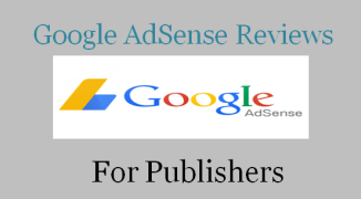 Best Google adsense review and Details for publishers 2017