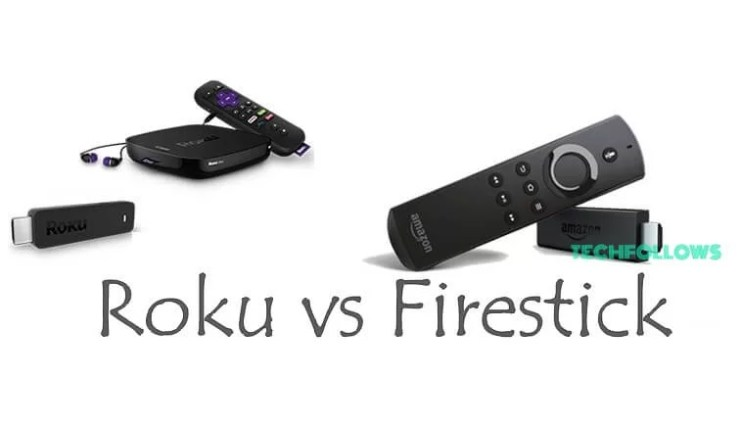 Roku vs Firestick