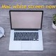 Fix Mac White Screen