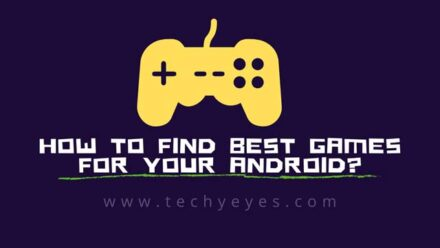 Find Best Games For Your Android