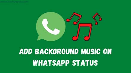 Add Background Music On WhatsApp Status